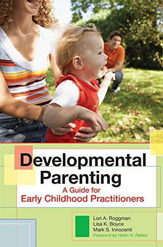 Developmental Parenting: A Guide for Early Childhood