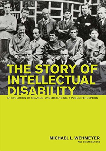 9781557669872: The Story of Intellectual Disability: An Evolution of Meaning, Understanding, and Public Perception