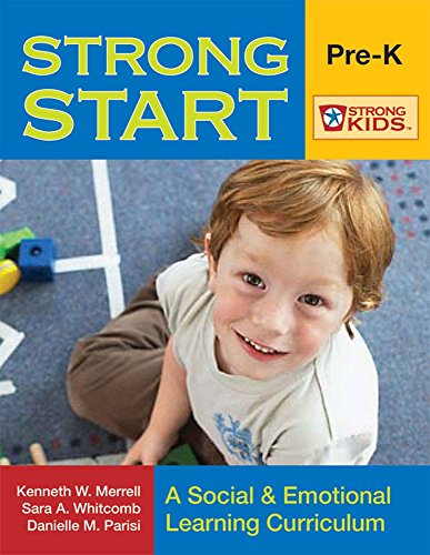 9781557669889: Strong Start: Pre-K: A Social & Emotional Learning Curriculum [With CDROM] (Strong Kids)
