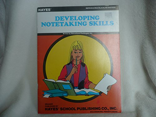 Developing Notetaking Skills: Educational Challenges, Inc.