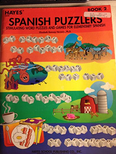 Spanish Puzzlers Stimulating Word Puzzles and Games for Elementary Spanish Book 2: Elizabeth ...