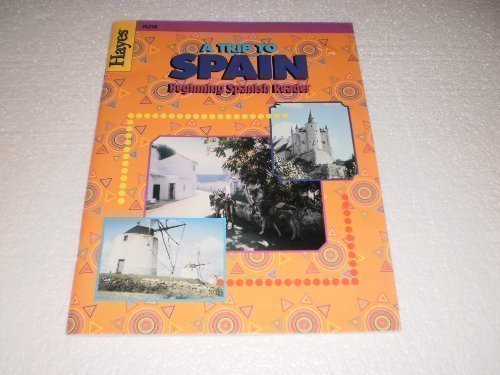 9781557674586: A Trip to Spain (Beginning Spanish Reader)