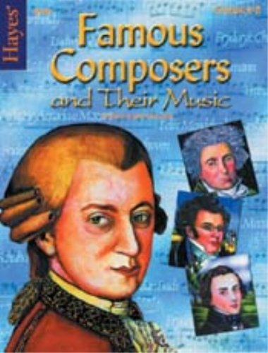 9781557675101: Hayes - Famous Composers and Their Music