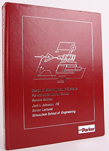 9781557690326: Design of Electrohydraulic Systems for Industrial Motion Control