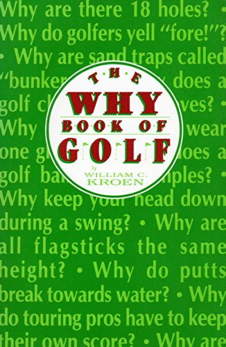 9781557700384: Why Book of Golf