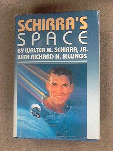 9781557701046: Schirra's Space