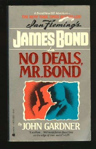 No Deals, Mr. Bond: Gardner, John