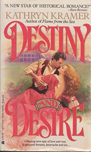 Destiny and Desire: Kramer, Kathryn