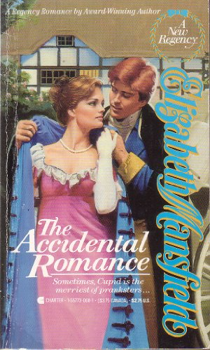 The Accidental Romance: Elizabeth Mansfield