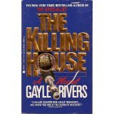 The Killing House (1557731314) by Gayle Rivers