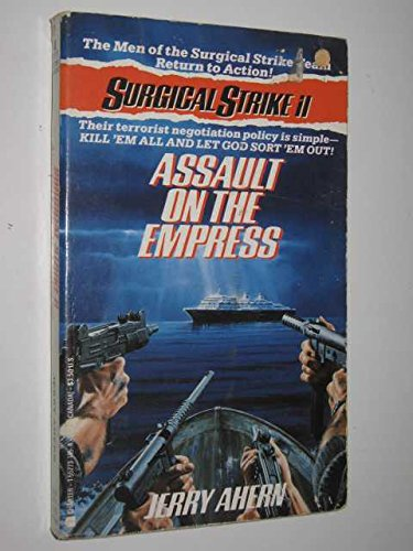 Assault on the Empress (Surgical Strike): Ahern, Jerry