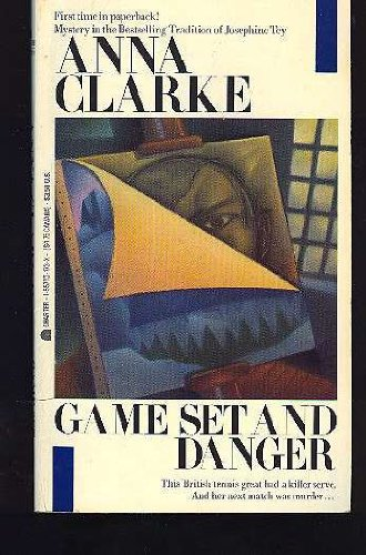 Game Set and Danger: Clarke, Anna
