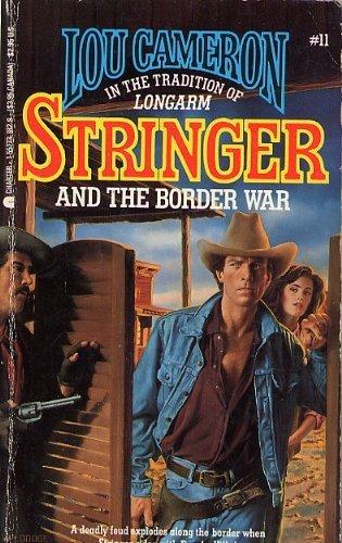 9781557731821: Stringer and the Border War