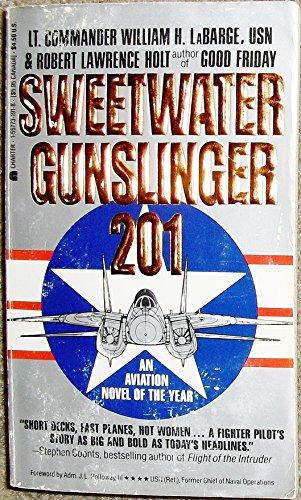 Sweetwater Gunslinger: Robert L. Holt;