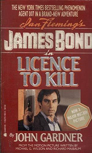James Bond in Licence to Kill: Gardner, John
