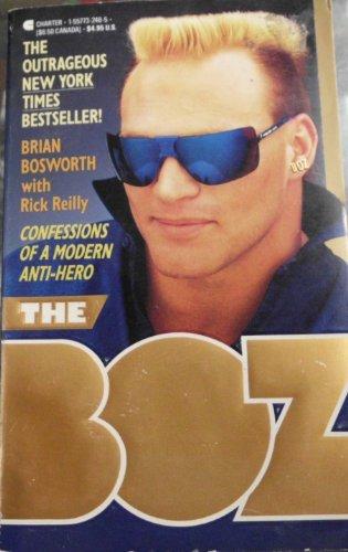 9781557732484: Boz: Confessions of a Modern Anti-Hero