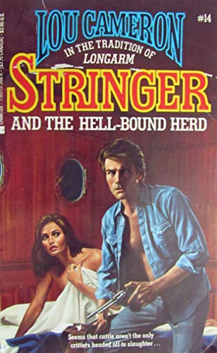 Stringer and the Hell Bound Herd (Stringer,: Cameron, Lou
