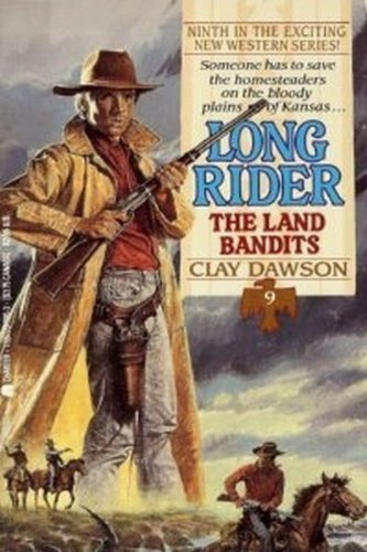 The Land Bandits (Long Rider)