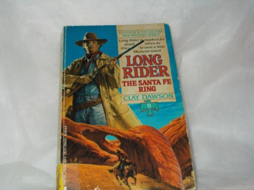 9781557733542: The Santa Fe Ring (Long Rider)