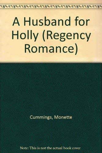 9781557734006: A Husband for Holly (Regency Romance)