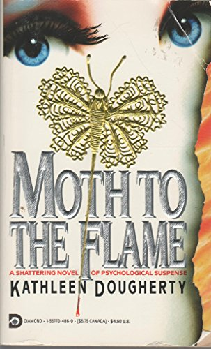 9781557734860: Moth To The Flame