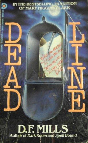 Deadline: Mills, D. F.