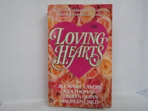 Loving Hearts: Landis, Jill Marie,