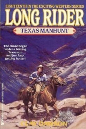 9781557736796: Texas Manhunt (Long Rider)