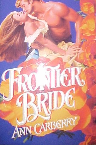 Frontier Bride: Ann Carberry