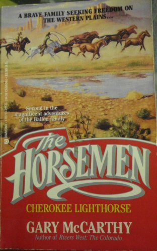 9781557737977: Cherokee Lighthorse (The Horsemen Book 2)