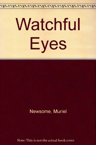 9781557738592: Watchful Eyes