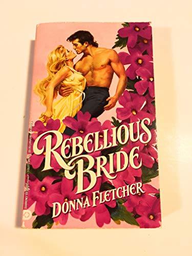 Rebellious Bride (Wildflower): Fletcher, Donna