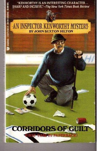 Corridors of Guilt: Hilton, John Buxton