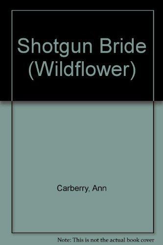 9781557739599: Shotgun Bride (Wildflower)