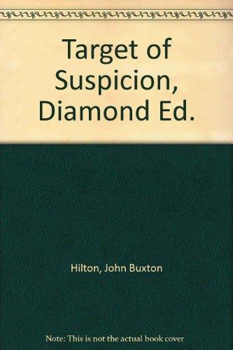 Target of Suspicion: Hilton, John Buxton