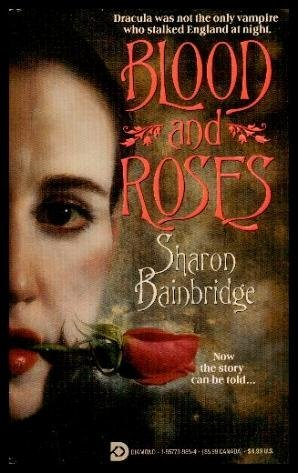 Blood and Roses: Bainbridge, Sharon