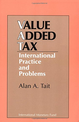 9781557750129: Value-Added Tax: International Practice and Problems