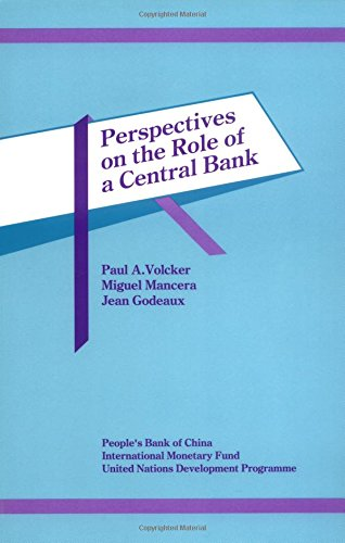 9781557752062: Perspectives on the Role of the Central Bank: Proceedings of a Conference in Beijing, China, January 5-7, 1990
