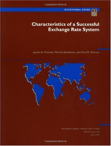 9781557752154: Characteristics of a Successful Exchange Rate System (International Monetary Fund Occasional Paper)