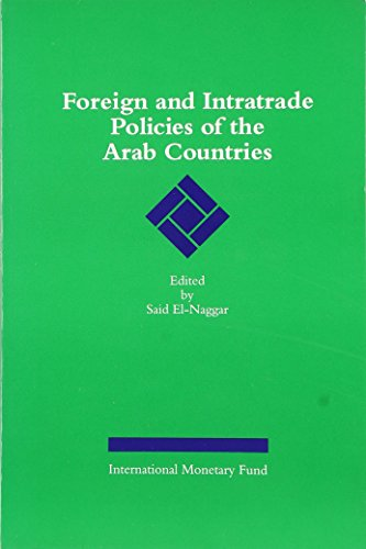 9781557753052: Foreign and Intratrade Policies of the Arab Countries