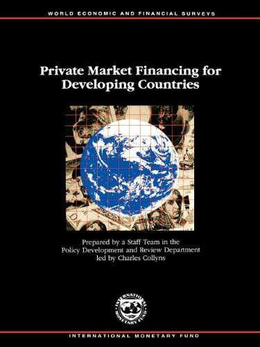 9781557753182: Private Market Financing for Developing Countries (World Economic and Financial Surveys)