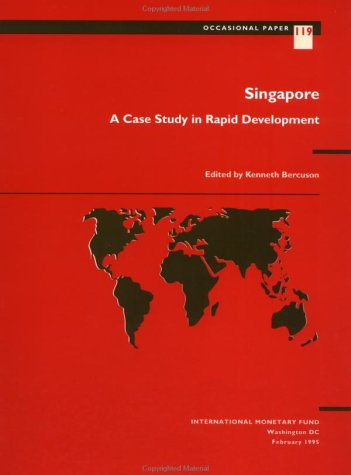 9781557754639: Singapore: A Case Study in Rapid Development (Occasional Paper (Intl Monetary Fund))