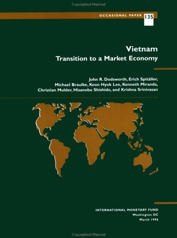 9781557755384: Vietnam: Transition to a Market Economy (Occasional Paper (Intl Monetary Fund))