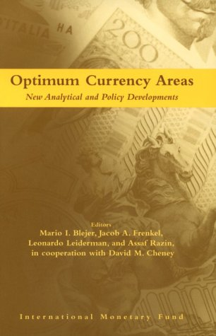 9781557756527: Optimum Currency Areas: New Analytical and Policy Developments