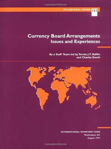Currency Board Arrangements: Issues and Experiences (Occasional: Tom as J.