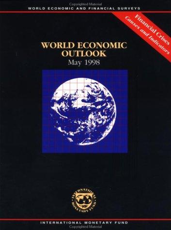 World Economic Outlook: May 1998: International Monetary Fund