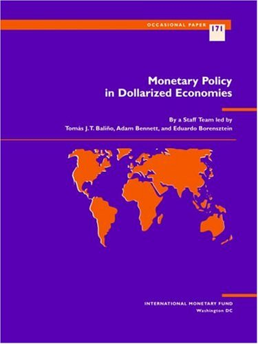 9781557757579: Monetary Policy in Dollarized Economies (Occasional Paper (International Monetary Fund))