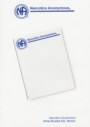 9781557767240: Narcotics Anonymous White Booklet ASL Version