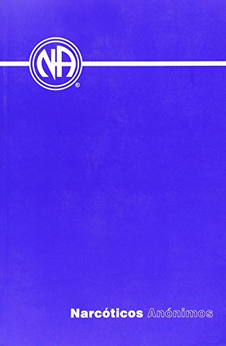9781557768407: Narcoticos Anonimos: Narcotics Anonymous (Spanish Edition)
