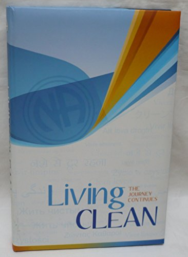 9781557769275: Living Clean: The Journey Continues